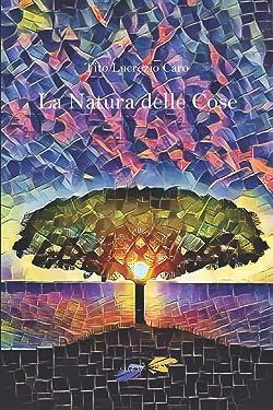 La Natura delle Cose (Italian Edition)
