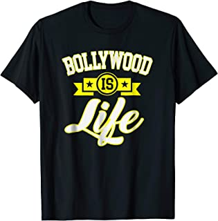 Bollywood Life Funny Indian Movie Actor Actress Fan T-Shirt