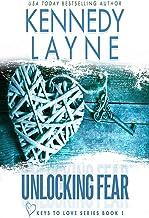 Unlocking Fear: 1 (Keys to Love)
