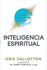 Inteligencia Espiritual: El Arte de Pensar como Dios (Spanish Edition) Kindle Edition
