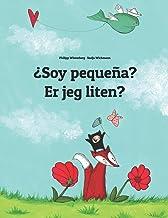 ¿Soy pequeña? Er jeg liten?: Libro infantil ilustrado español-noruego (Edición bilingüe)