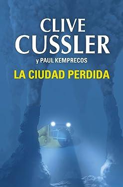 La ciudad perdida (Archivos NUMA 5) (Spanish Edition)