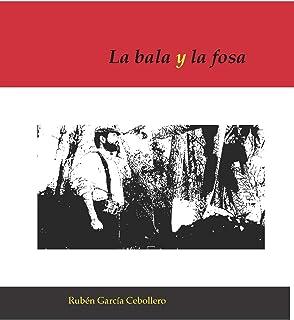 La bala y la fosa (Spanish Edition)
