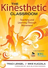 Best the kinesthetic classroom teaching and learning through movement Reviews