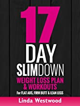 17-Day Slim Down (3rd Edition): Weight Loss Plan & Workouts For Flat Abs, Firm Butt & Lean Legs (Exercise)