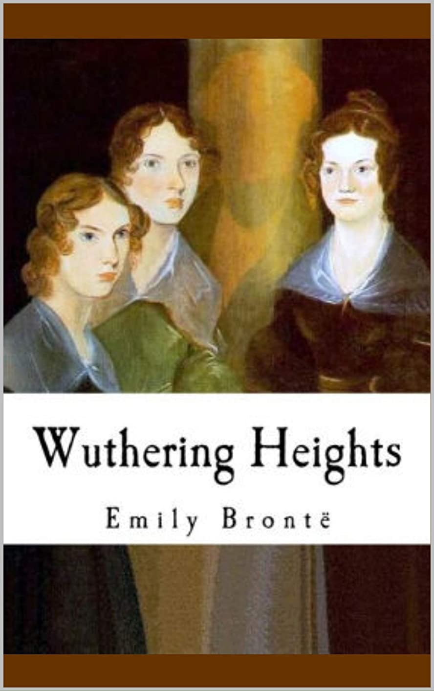舞い上がる静脈やろうWuthering Heights (English Edition)