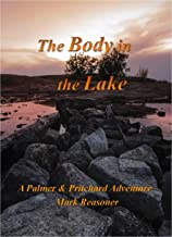 The Body in the Lake: Another Palmer & Pritchard Adventure