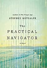 The Practical Navigator: A Novel