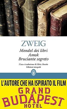 Mendel dei libri - Amok - Bruciante segreto (eNewton Classici)