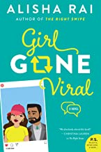 Girl Gone Viral: A Novel (Modern Love Book 2)