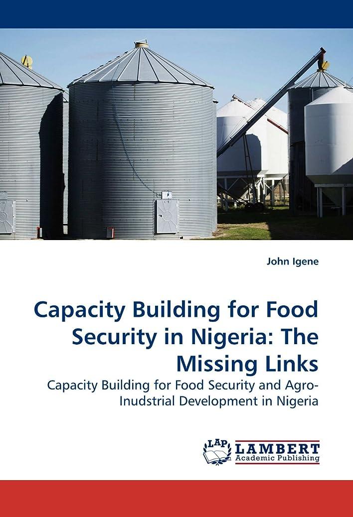 キャプチャーノート生じるCapacity Building for Food Security in Nigeria: The Missing Links