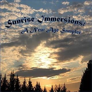 Sunrise Immersions: A New Age / Easy Listening Sampler