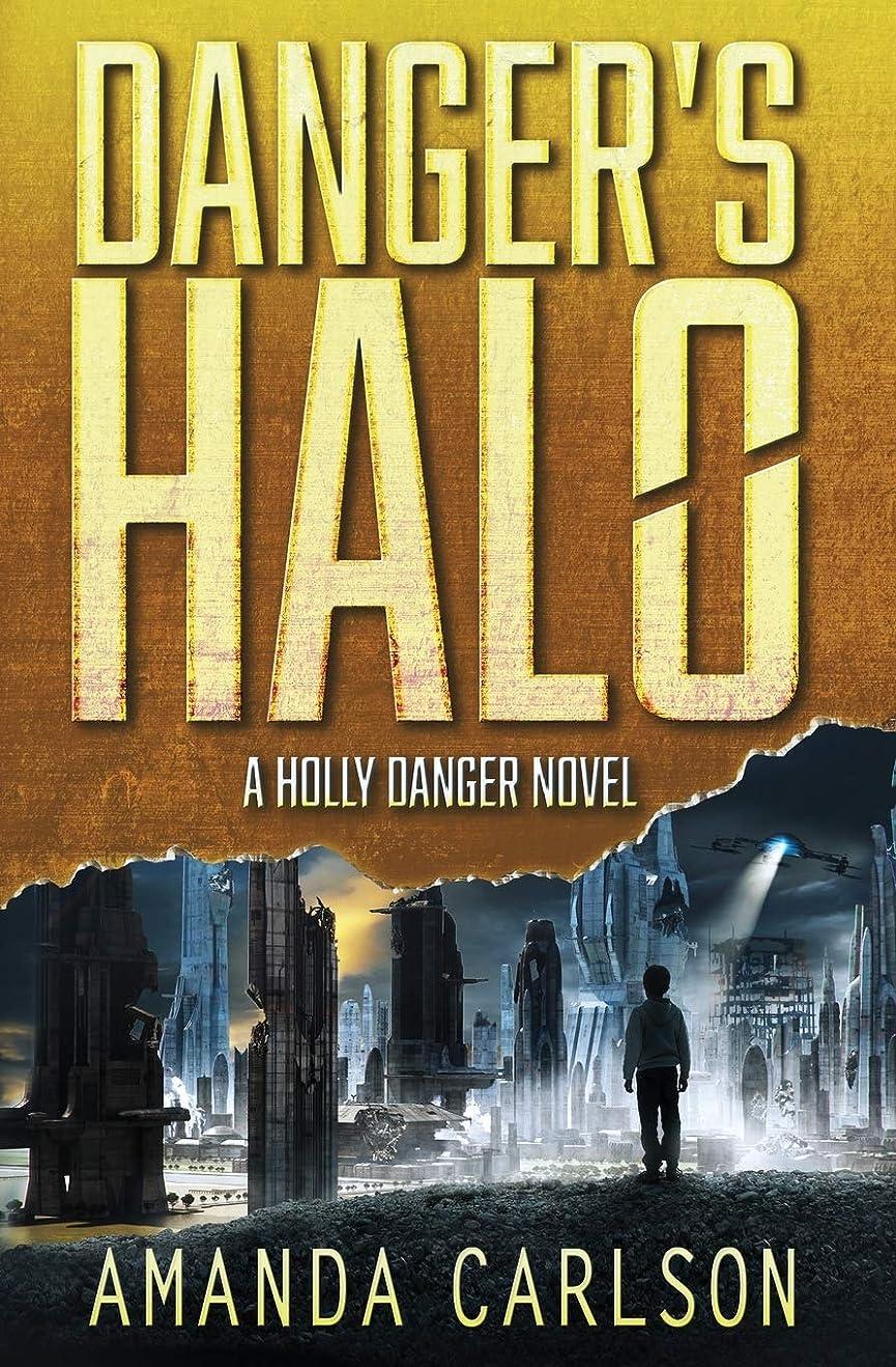ピザ挑む艦隊Danger's Halo: Holly Danger Book 1