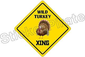 StickerPirate Wild Turkey Crossing Funny Metal Novelty Sign Aluminum