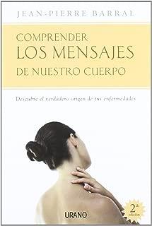 Comprender Los Mensajes De Nuestro Cuerpo (Spanish Edition)