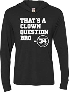 Adult That's A Clown Question Bro Deluxe Triblend Hooded T-Shirt