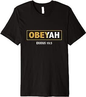 Hebrew Roots Movement Yahweh Yahshua Yeshua Obeyah T-shirt