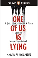 Penguin Readers Level 6: One Of Us Is Lying (ELT Graded Reader) Kindle Edition