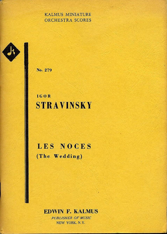 The Wedding (Les Noces) - Kalmus Miniature Orchestra Scores - No. 279