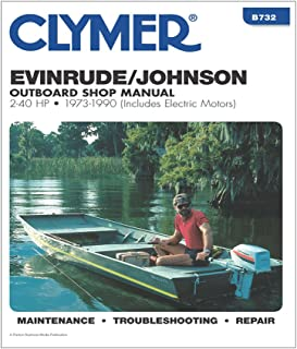 Clymer Evinrude/Johnson Outboard Shop Manual, 2-40 HP, 1973-1990 (Includes Electric Motors) (Clymer Marine Repair Series) 6th (sixth) Revised Edition by Randy Stephens published by Clymer Publishing (1992)