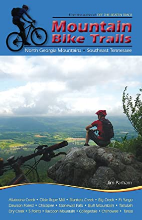 Mountain Bike Trails: North Georgia Mountains, Southeast Tennessee