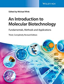 An Introduction to Molecular Biotechnology: Fundamentals, Methods and Applications