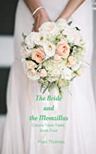 The Bride and the Momzillas (Calusa Town Tales Book 4)