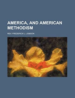 America, and American Methodism