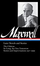 Later novels and stories : the Château ; So long, see you tomorrow ; stories and improvisations, 1957-1999