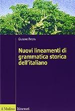 Scaricare Libri Nuovi lineamenti di grammatica storica dell'italiano PDF