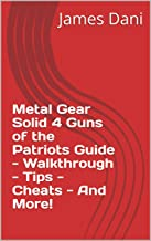 Metal Gear Solid 4 Guns of the Patriots Guide - Walkthrough - Tips - Cheats - And More!