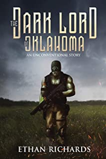 The Dark Lord of Oklahoma: An Unconventional Story