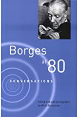 Borges at Eighty: Conversations Kindle Edition