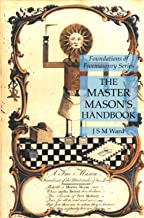 The Master Mason's Handbook: Foundations of Freemasonry Series