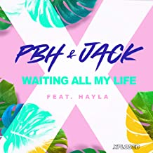 Waiting All Life  feat  Hayla