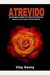 ATREVIDO: Antologia Amor de todas as formas eBook Kindle