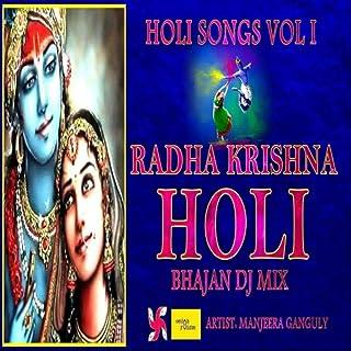 Holi Songs, Vol. 1: Radha Krishna Holi Bhajan DJ Mix