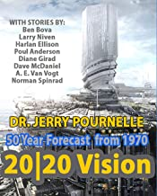 2020 Vision Science Fiction: A 50 Year Prediction of the Future from 1970
