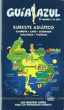 Guía Azul Sureste Asiatico (Myanmar, Malasia, Singapur, Laos, Camboya y Vietnam) (Guias Azules)