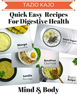 Quick Easy & Healthy Recipes For Digestion