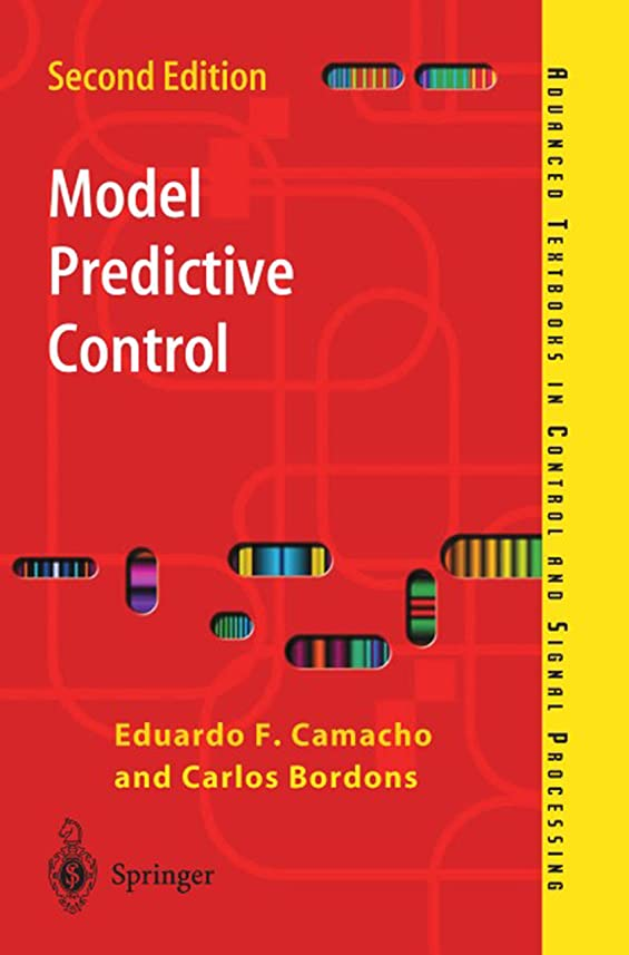 面倒魅了する交響曲Model Predictive Control (Advanced Textbooks in Control and Signal Processing) (English Edition)