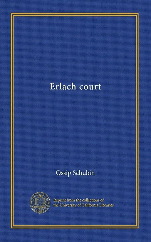 きれいにアナリスト季節Erlach court