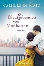 Die Liebenden von Manhattan: Roman (German Edition)