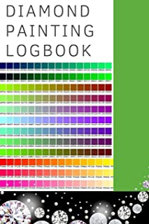 Diamond Painting Logbook: A Color DMC Chart Gemstones Crystals Theme Cute Efficient Inventory Log, Notebook, Tracker, Diary, Organizer and Prompt ... to Keep Record of your DP Art Canvas Projects