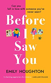 Before I Saw You: A joyful read asking 'can you fall in love with someone you've never seen?'