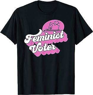 Feminist Voter Cute Feminist Gift Women History Month T-Shirt