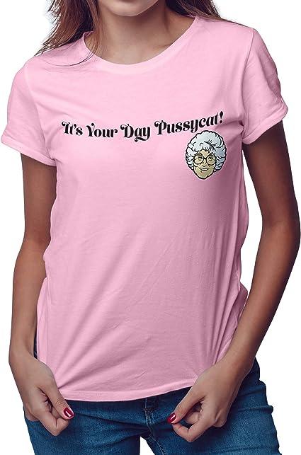 Golden Girls Shirt Its Your Day Pussycat! Sophia - Camiseta de Manga Corta, Color Rosa