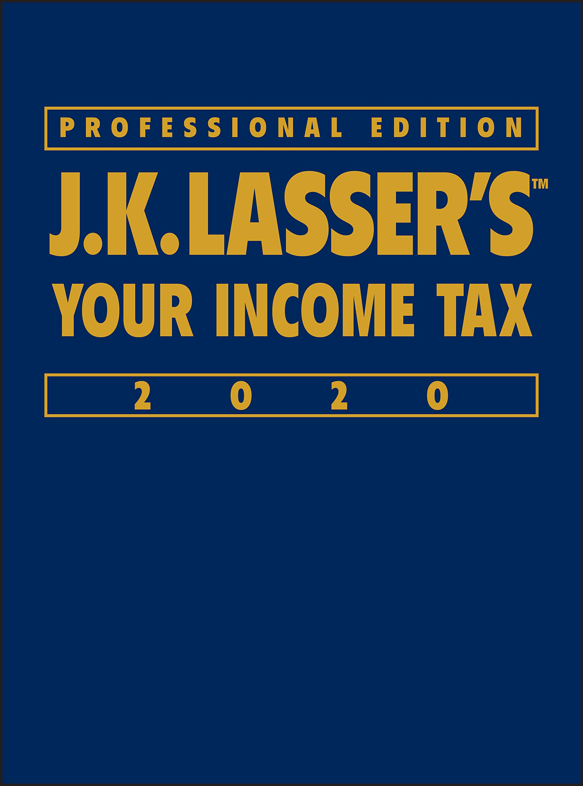 Download J.K. Lasser's Your Income Tax 2020 