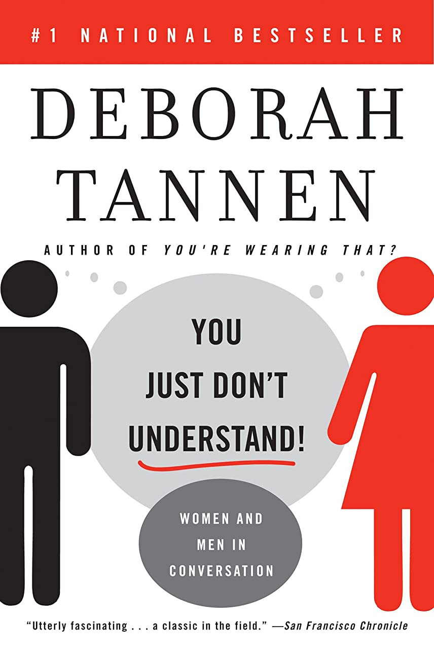 盗賊信頼性火山のYou Just Don't Understand: Women and Men in Conversation (English Edition)