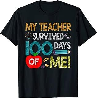 My Teacher Survived 100 Days Of Me 100 School Days T-Shirt